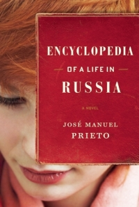 Encyclopedia of a Life in Russia by Jose Manuel Prieto