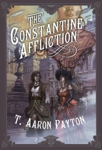 The Constantine Affliction by T Aaron Payton