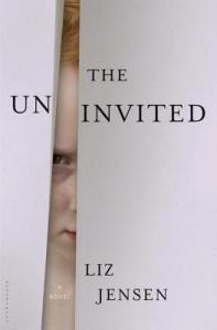 The Uninvited by Liz Jensen