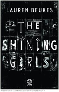 The Shining Girls collectors edition