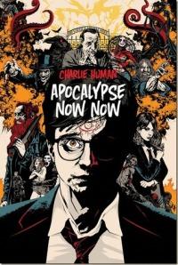 Apocalypse Now Now 2